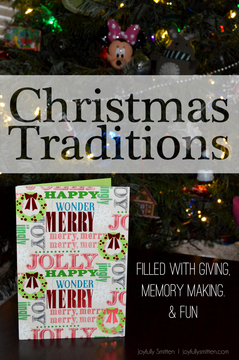 Our Christmas Traditions (+A Gift Basket Tutorial)