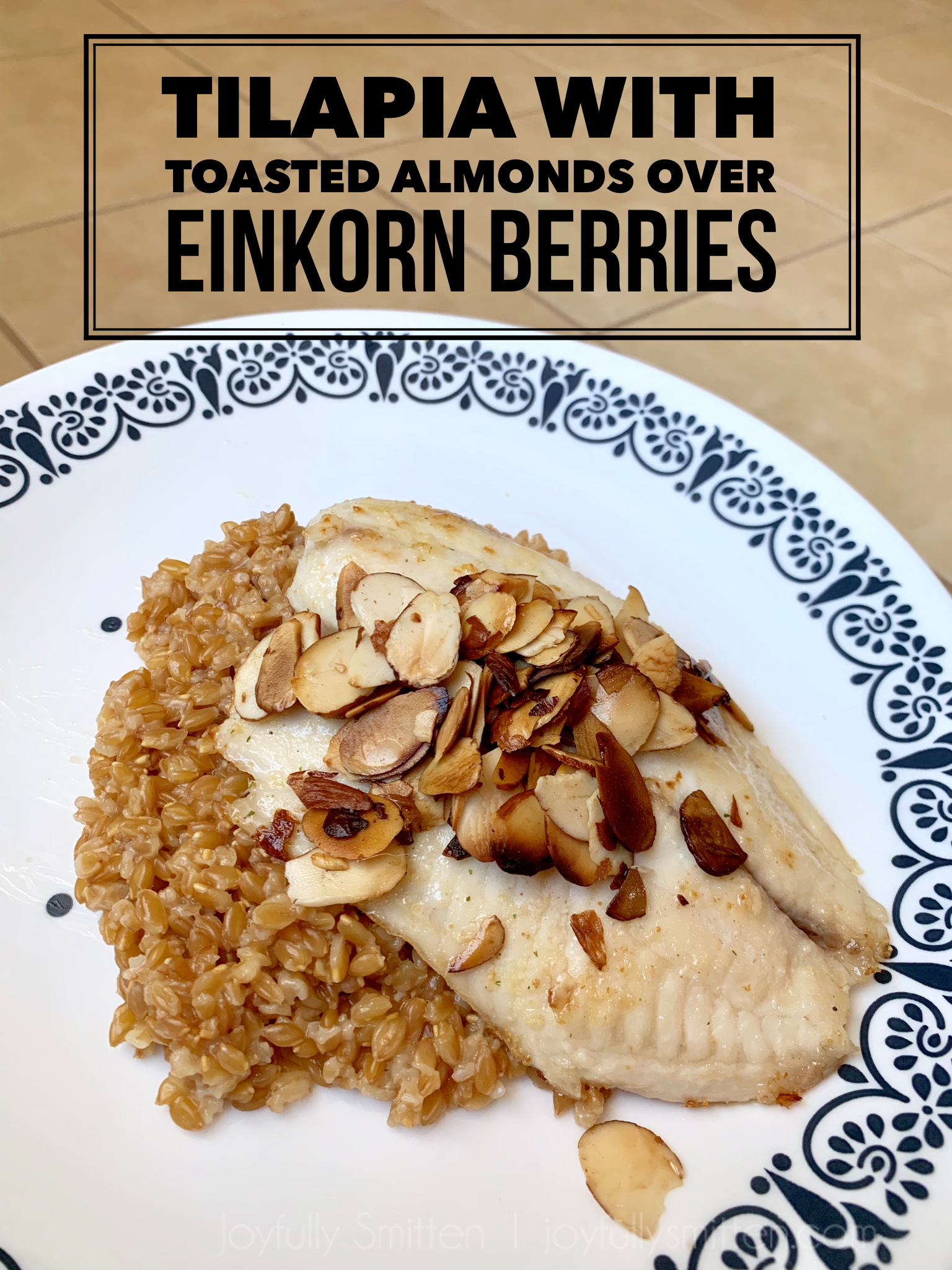 Tilapia with Toasted Almonds and Einkorn Berries